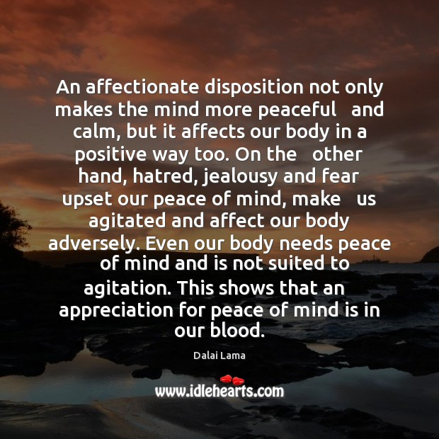 An affectionate disposition not only makes the mind more peaceful   and calm, Image