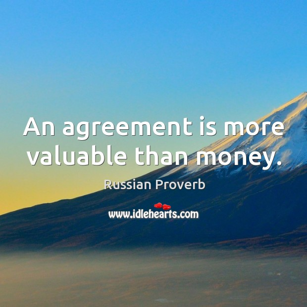 Image, An agreement is more valuable than money.