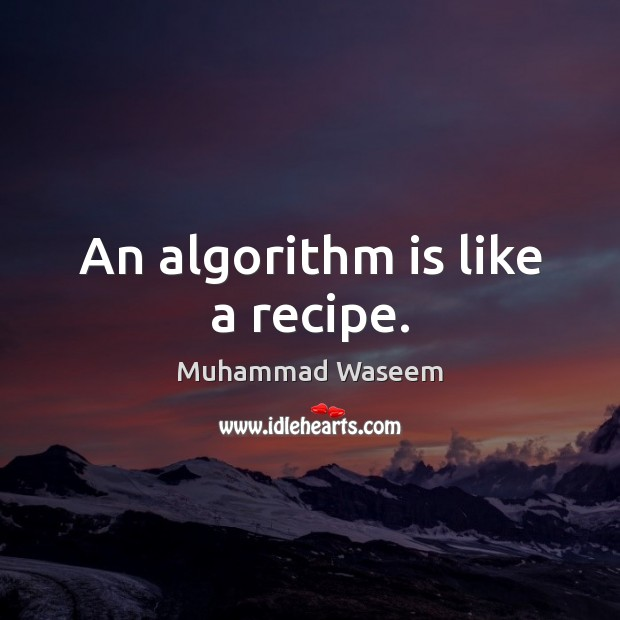 Image, An algorithm is like a recipe.
