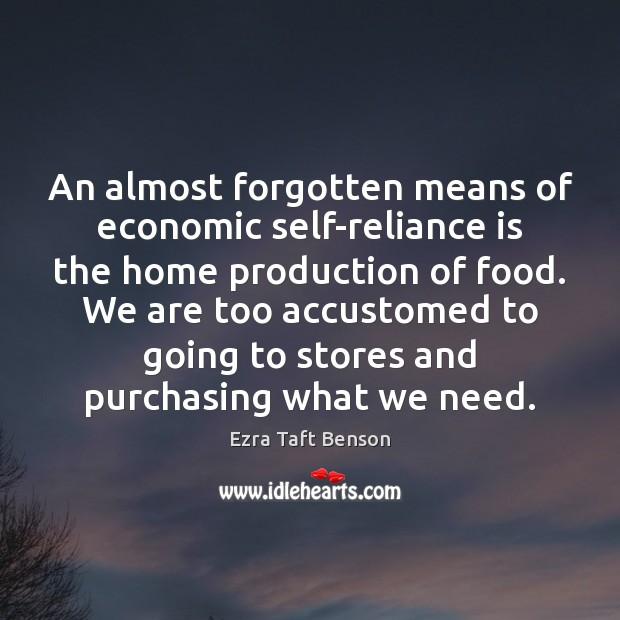 Image, An almost forgotten means of economic self-reliance is the home production of