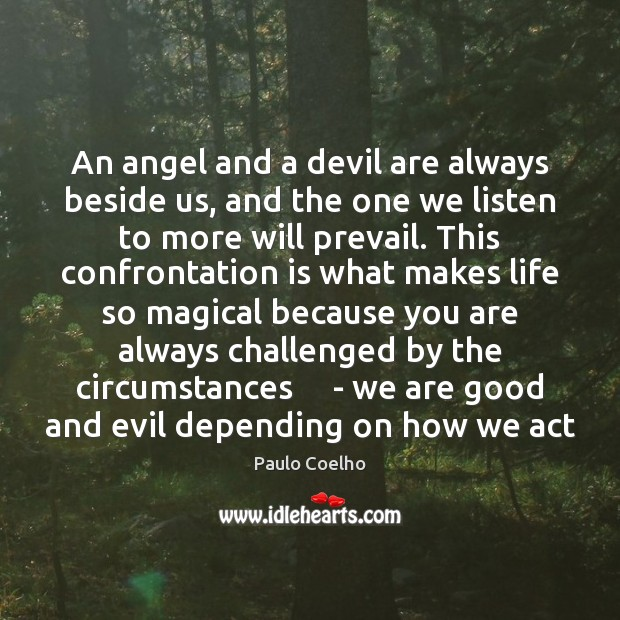 An angel and a devil are always beside us, and the one Image