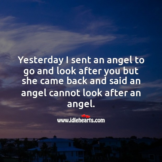Image, An angel cannot look after an angel.