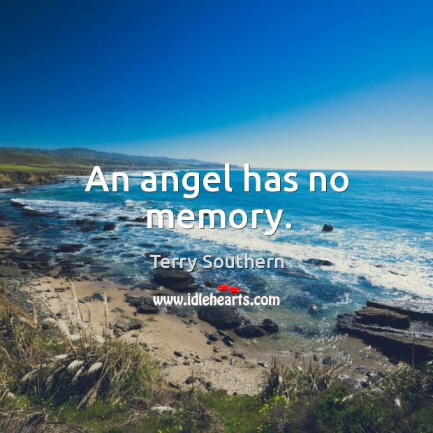 Image, An angel has no memory.