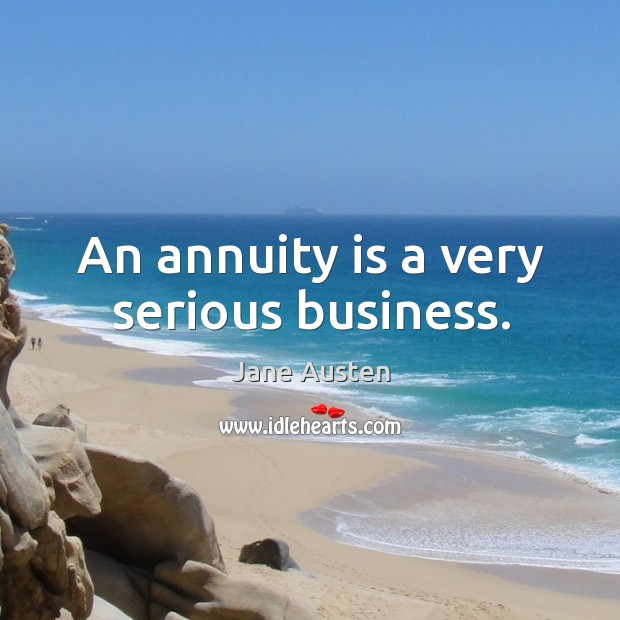 Image, An annuity is a very serious business.