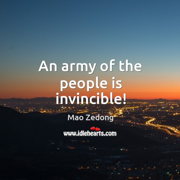 An army of the people is invincible! Image