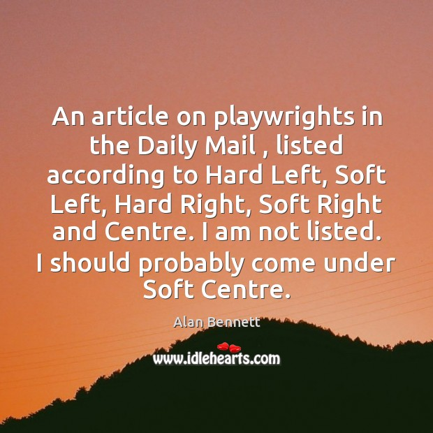 An article on playwrights in the Daily Mail , listed according to Hard Image