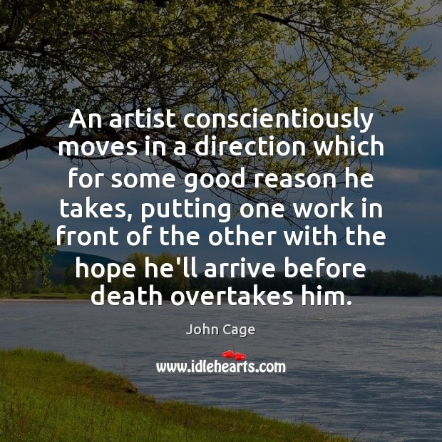 Image, An artist conscientiously moves in a direction which for some good reason