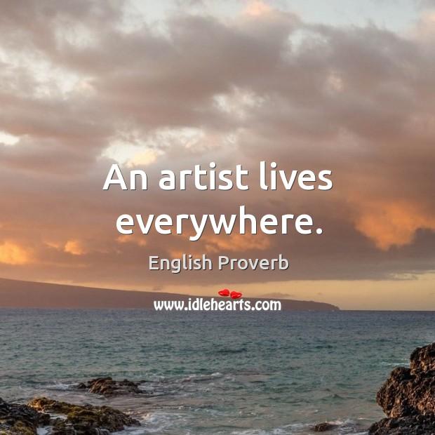 Image, An artist lives everywhere.