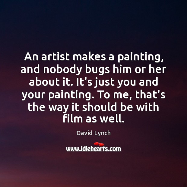 Image, An artist makes a painting, and nobody bugs him or her about