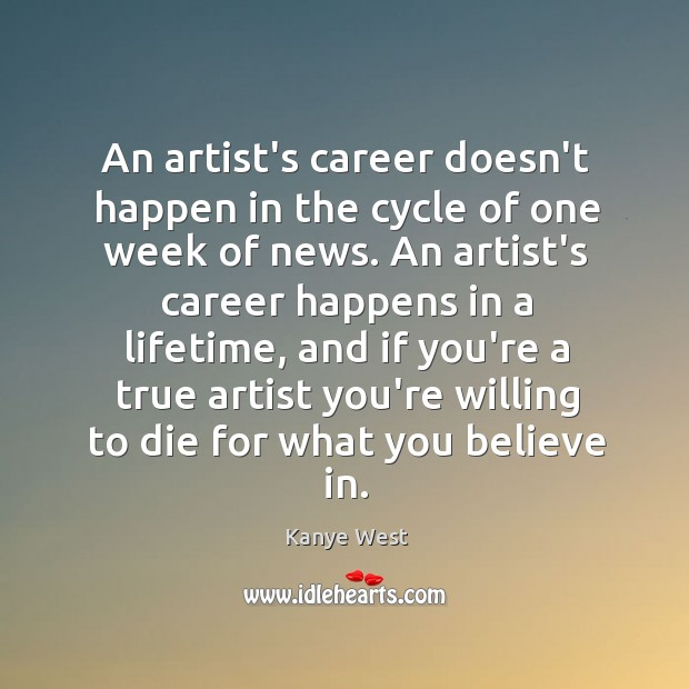 An artist's career doesn't happen in the cycle of one week of Image
