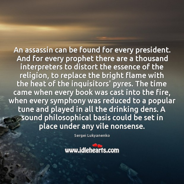 Image, An assassin can be found for every president. And for every prophet