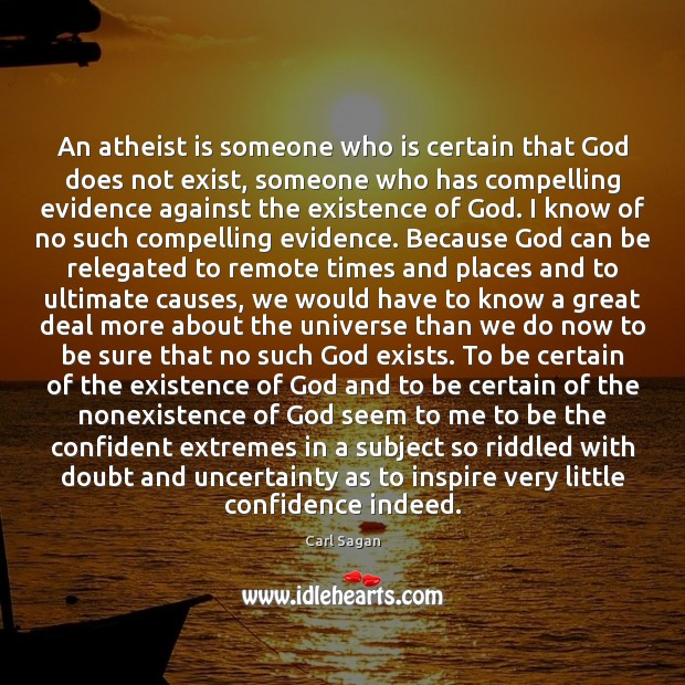 Image, An atheist is someone who is certain that God does not exist,