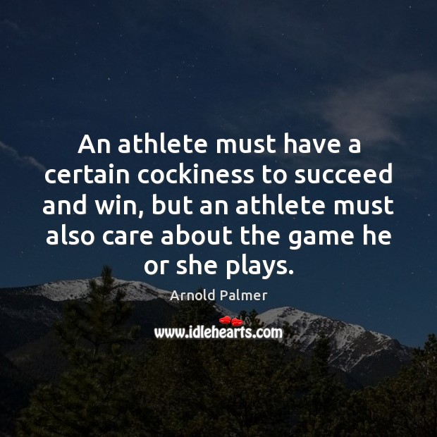 Image, An athlete must have a certain cockiness to succeed and win, but