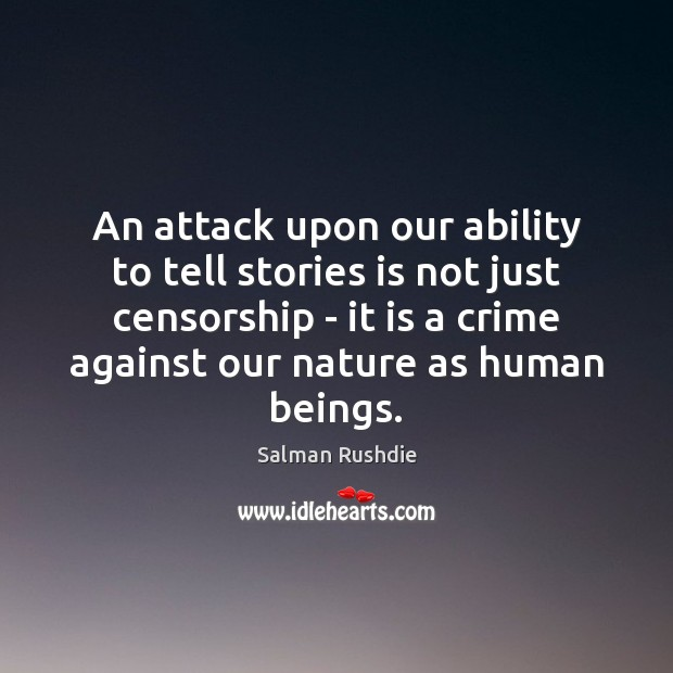 Image, An attack upon our ability to tell stories is not just censorship