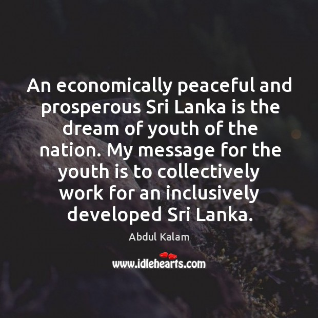 Image, An economically peaceful and prosperous Sri Lanka is the dream of youth