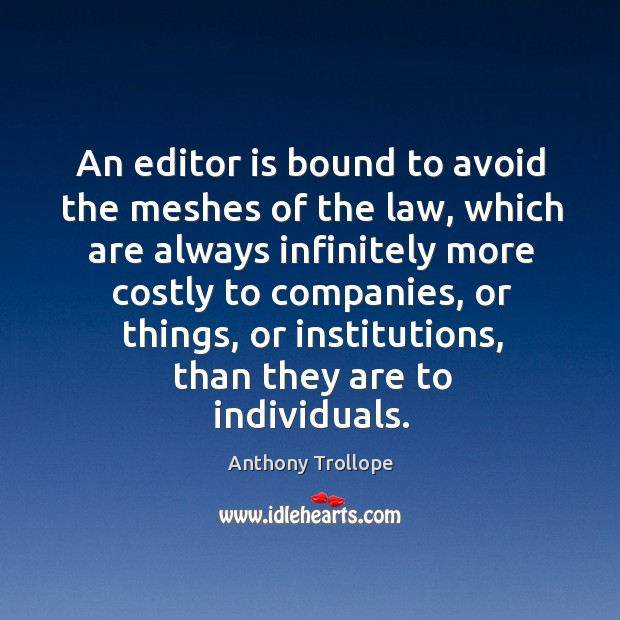 An editor is bound to avoid the meshes of the law, which Image