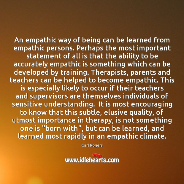 An empathic way of being can be learned from empathic persons. Perhaps Image