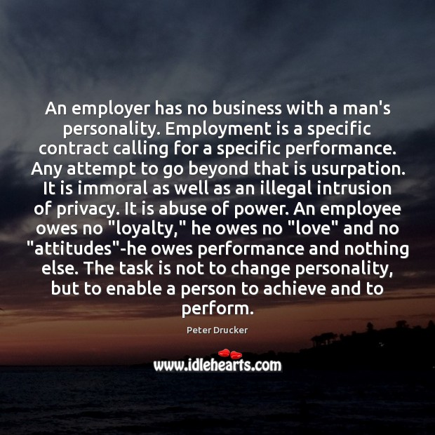 An employer has no business with a man's personality. Employment is a Image
