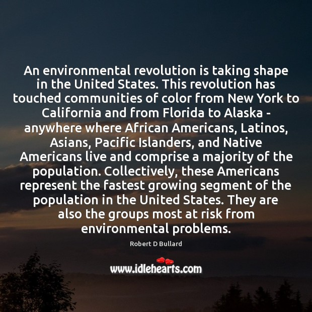 Image, An environmental revolution is taking shape in the United States. This revolution