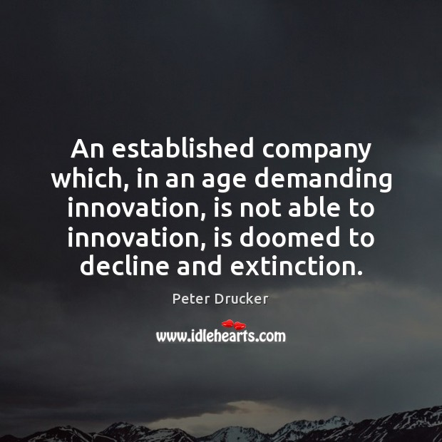 Image, An established company which, in an age demanding innovation, is not able