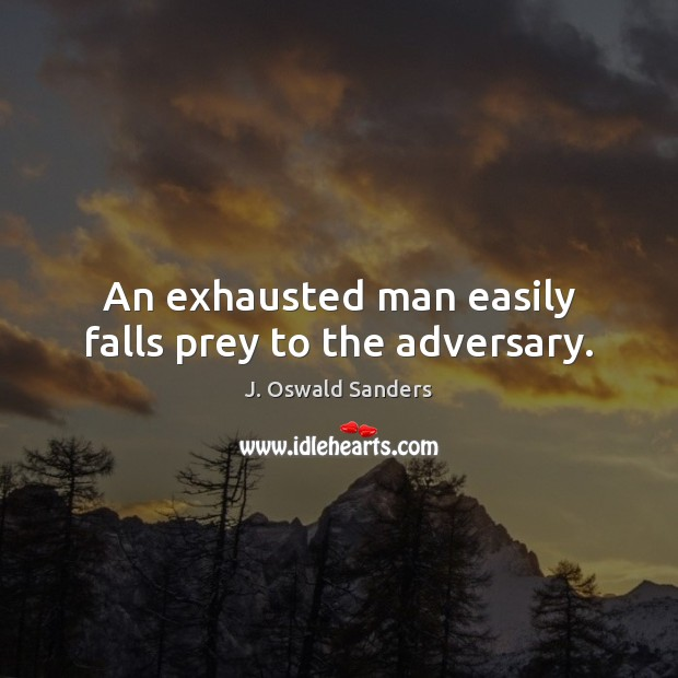 An exhausted man easily falls prey to the adversary. Image