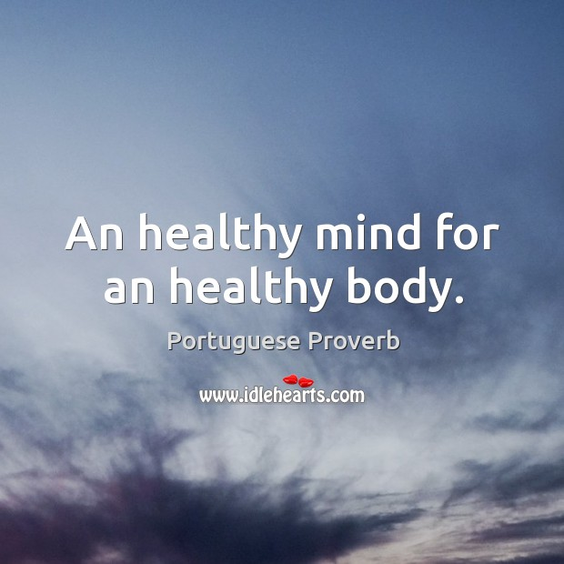 An healthy mind for an healthy body. Image