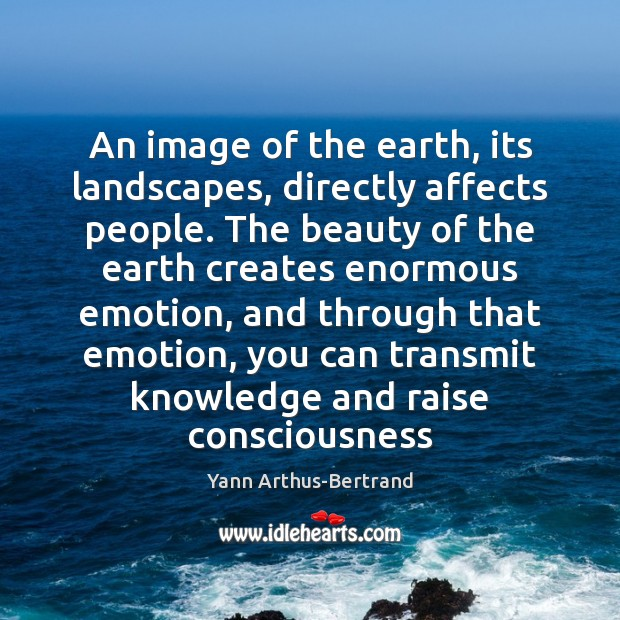 An image of the earth, its landscapes, directly affects people. The beauty Image