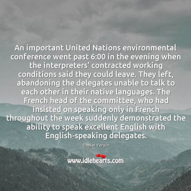 An important United Nations environmental conference went past 6:00 in the evening when Image