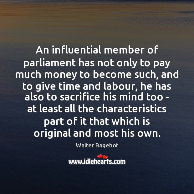 Image, An influential member of parliament has not only to pay much money
