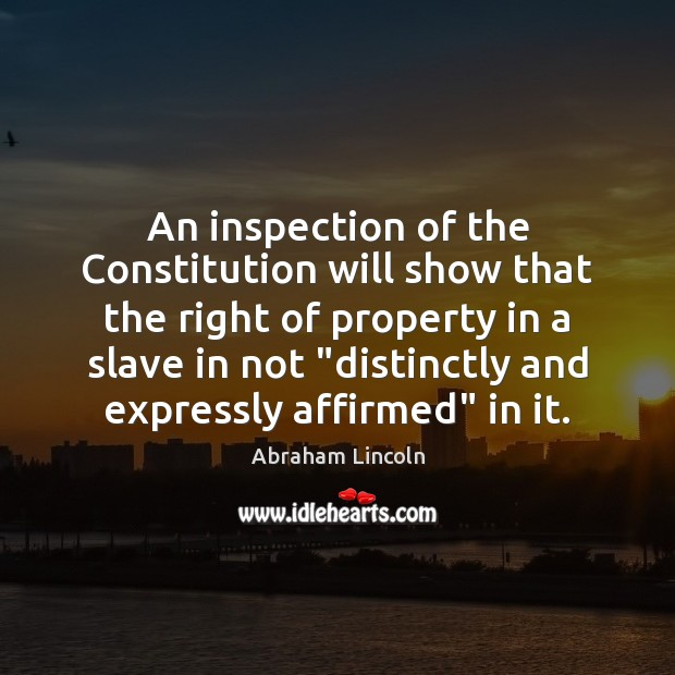 Image, An inspection of the Constitution will show that the right of property