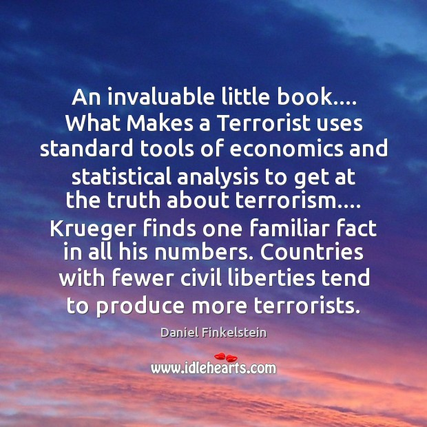 An invaluable little book…. What Makes a Terrorist uses standard tools of Image