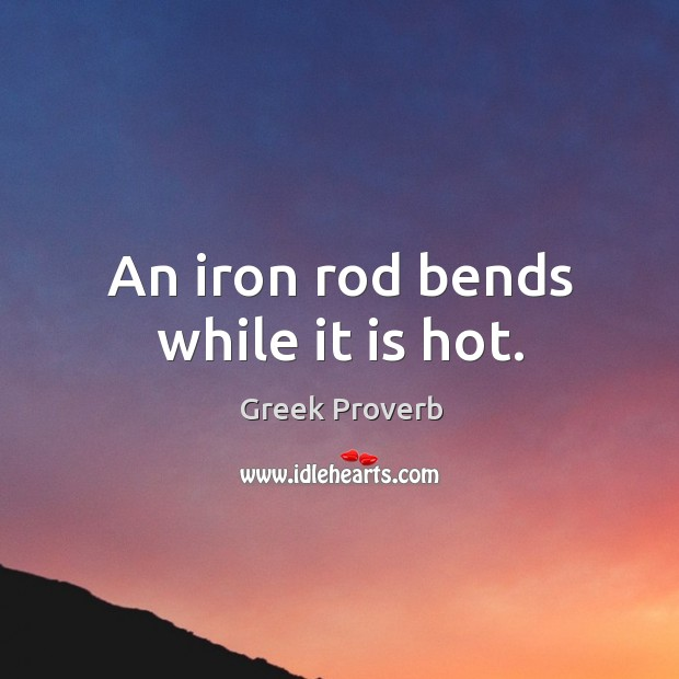 Image, An iron rod bends while it is hot.
