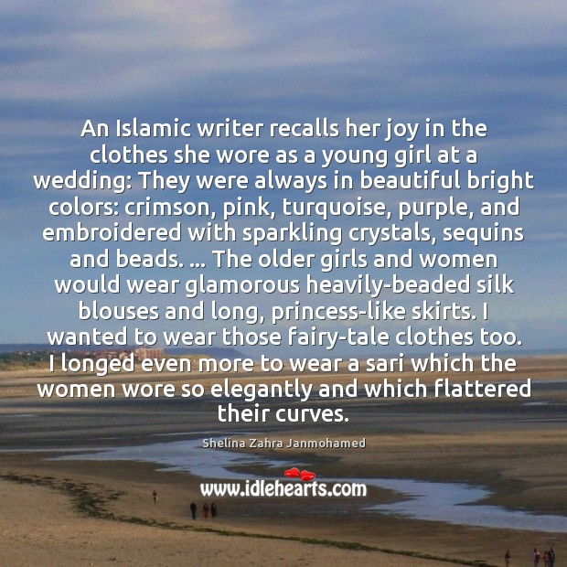 Image, An Islamic writer recalls her joy in the clothes she wore as