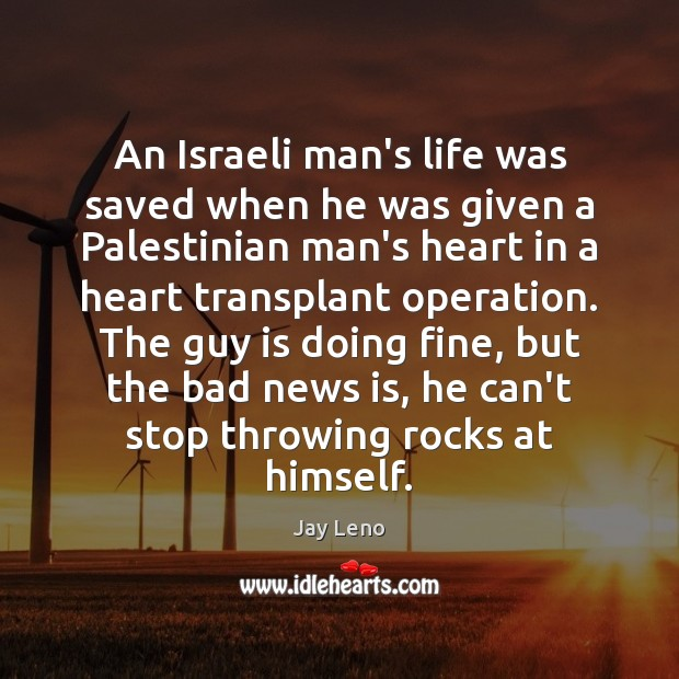 An Israeli man's life was saved when he was given a Palestinian Image