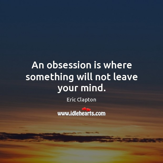 Picture Quote by Eric Clapton