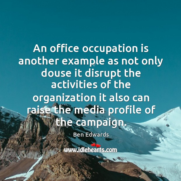 Image, An office occupation is another example as not only douse it disrupt the activities of the