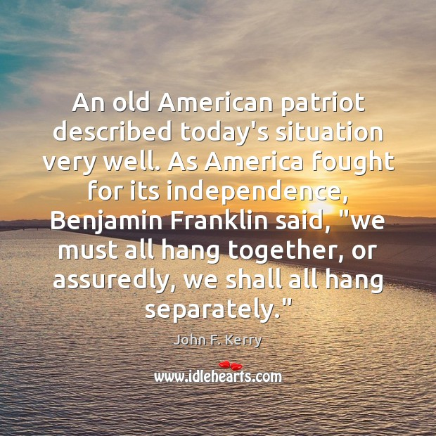 Image, An old American patriot described today's situation very well. As America fought