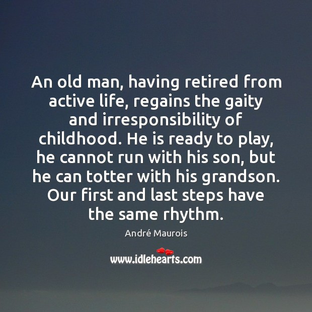 Image, An old man, having retired from active life, regains the gaity and
