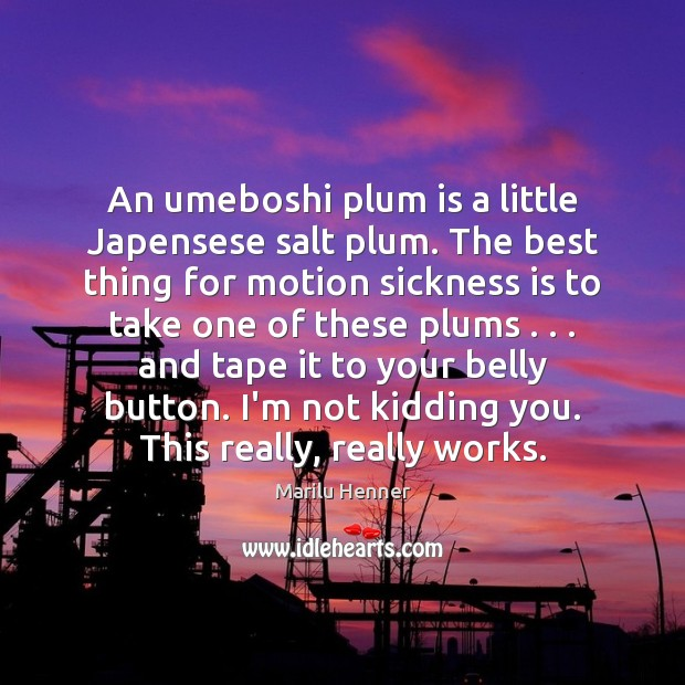 Image, An umeboshi plum is a little Japensese salt plum. The best thing