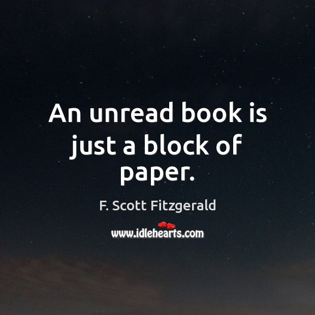 Image, An unread book is just a block of paper.