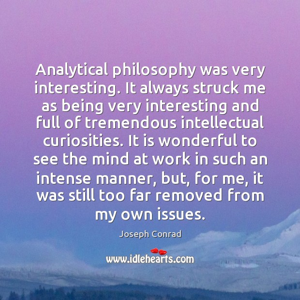 Image, Analytical philosophy was very interesting. It always struck me as being very