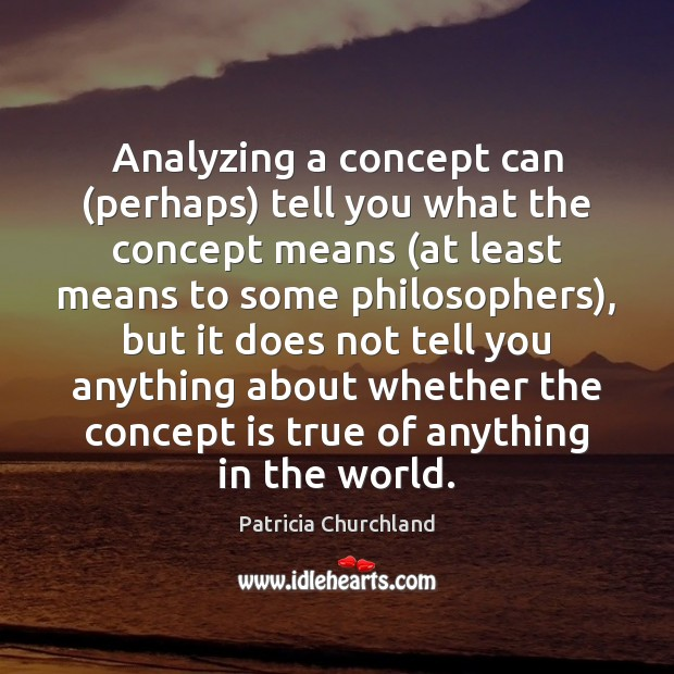 Analyzing a concept can (perhaps) tell you what the concept means (at Image