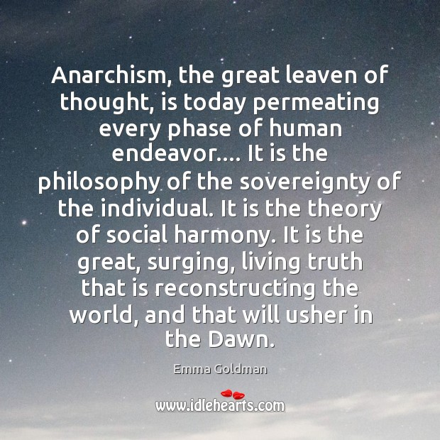 Image, Anarchism, the great leaven of thought, is today permeating every phase of