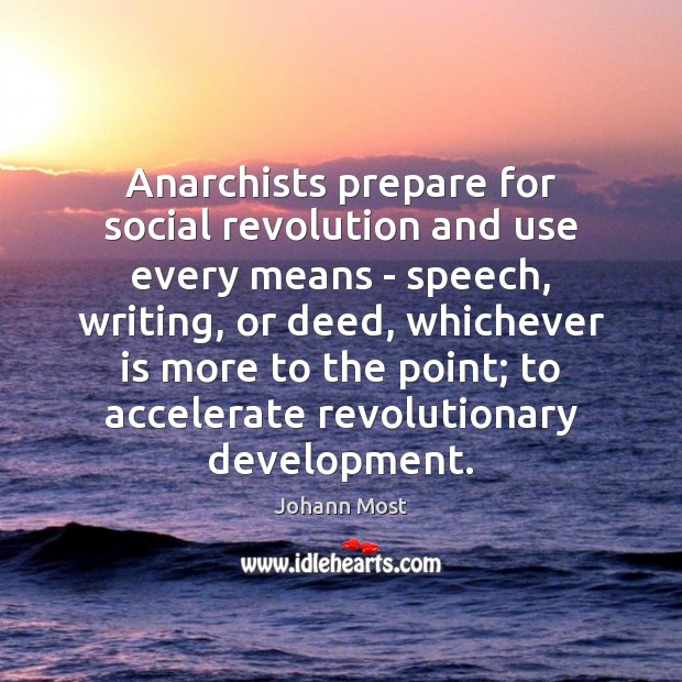Anarchists prepare for social revolution and use every means – speech, writing, Image