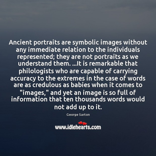 Ancient portraits are symbolic images without any immediate relation to the individuals Image