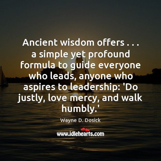 Ancient wisdom offers . . . a simple yet profound formula to guide everyone who Image