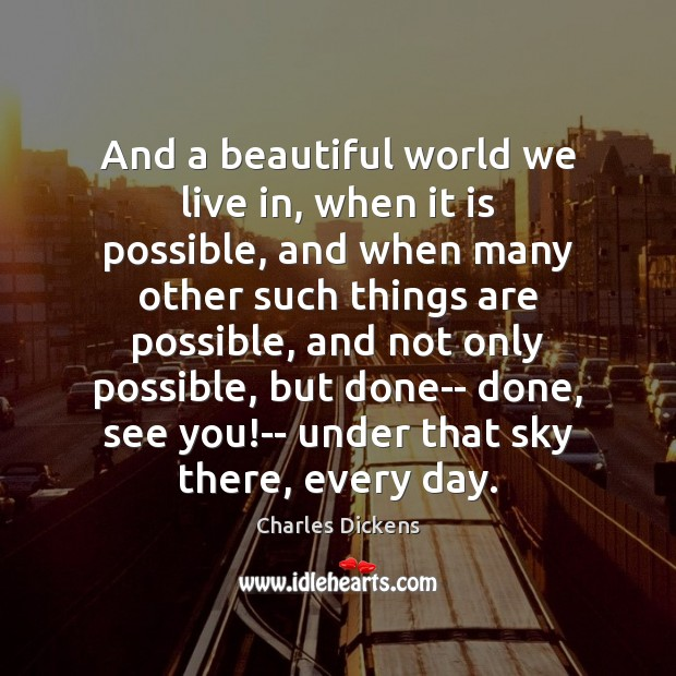 Image, And a beautiful world we live in, when it is possible, and