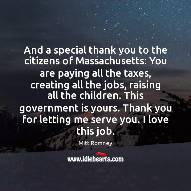And a special thank you to the citizens of Massachusetts: You are Image