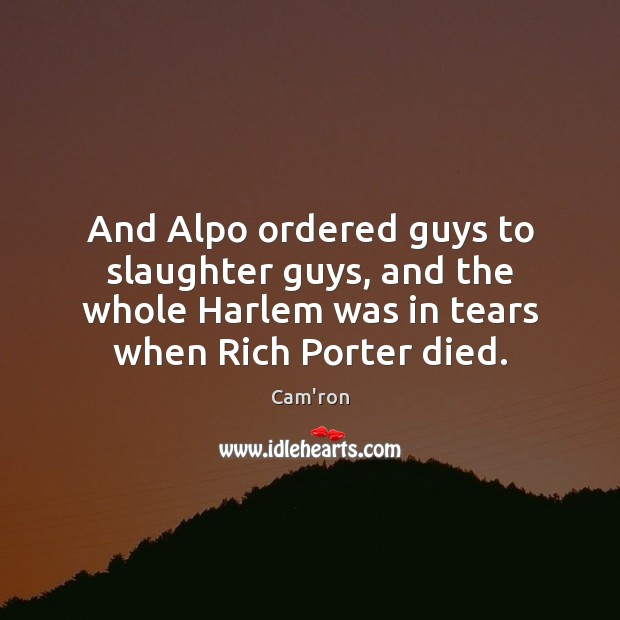 Image, And Alpo ordered guys to slaughter guys, and the whole Harlem was