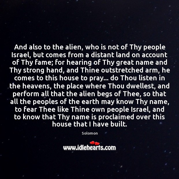 And also to the alien, who is not of Thy people Israel, Image